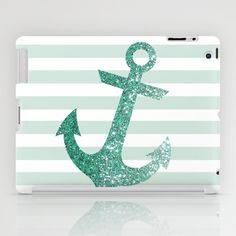 MINT GLITTER ANCHOR iPad Case by colorstudio - $60.00... If only this weren't so expensive... :/