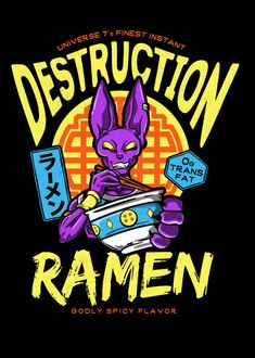 """Beerus Ramen"" by CoDdesigns Universe greatest delicacy - Instant Destruction Ramen! Inspired by Dragon Ball Godly Spicy Flavor Manga Dragon, Fan Art, Canvas Art, Geek Stuff, Fine Art Prints, Poster Prints, Artwork, Ramen Food, Japanese Noodles"