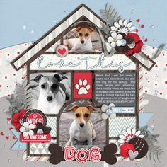 Love This Dog - Scrapbook.com