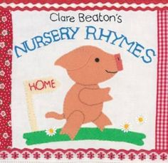 Clare Beaton's Nursery Rhymes [Board book]
