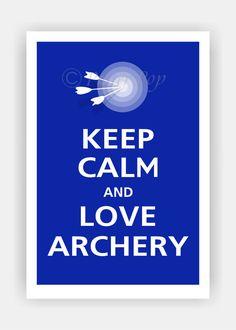 Keep Calm and LOVE ARCHERY. Thank you for following! www.tradesy.com/closet/JEWELSIEB2