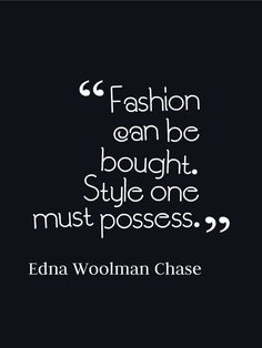 Meilleures Citations De Mode & Des Créateurs  : Fashion quote