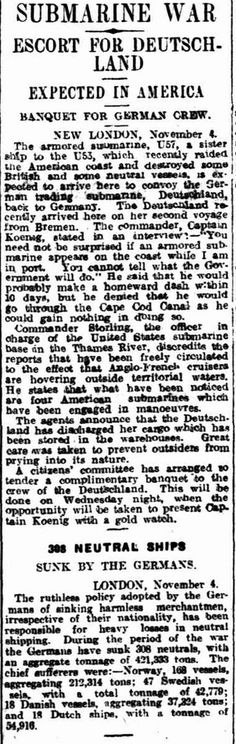"""WWI, 6 Nov 1916:"""" America present Cpt Koenig with a gold watch"""" -Daily Herald, Adelaide"""