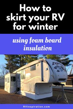 A cheap and easy way to skirt an RV for winter. | RVinspiration.com | #RVskirting #WinterRV #RVingInWinter #HowToSkirtATrailer Vinyl Skirting, Rv Camping Tips, Tent Stakes, Rv Mods, Diy Projects Cans, Diy Rv, Cheap Insulation, Recreational Vehicles, Camper