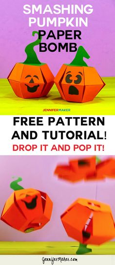 Make a Smashing Pumpkin Paper Bomb | Paper Toy | Trick Papercraft | Free Pattern and Tutorial | Cricut Papercraft