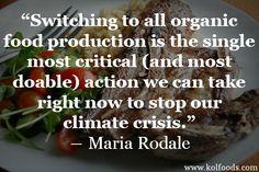 #climate #quote #organic #grassfed #kolfoods www.kolfoods.com