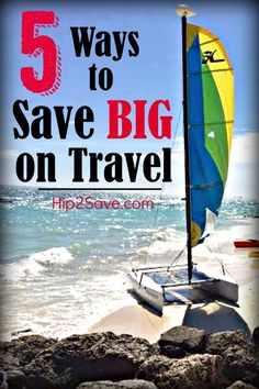 Five Ways to Save BIG on Travel. Don't break the bank on your next vacation. Save money and enjoy your wonderful vacation with these money saving tips! Discover more ways to save at Hip2Save.com