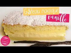 LE gâteau magique à la vanille, une recette de gâteau facile qui, à partir d'une seule préparation, se divise en 3 couches à la cuisson : un flan, une crème ...