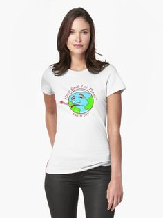 Help Save The Planet - Earth Day T-Shirts - Many Colors and Styles • Also buy this artwork on apparel, stickers, phone cases, and more.