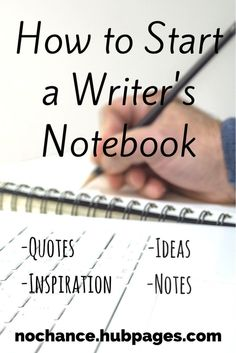 Creative Writing: How to Start a Writers Journal. A writer's notebook or inspiration journal is a great way to inspire yourself through quotes, writing prompts, poems, pictures, or really anything else you find interesting. The Notebook Quotes, Writing Notebook, Book Writing Tips, Writing Words, Fiction Writing, Writing Resources, Writing Skills, Writing Ideas, Quotes About Writing