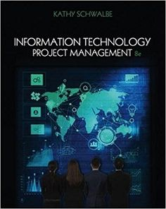 Information technology project management 8th edition by kathy information technology project management 8th edition solutions manual schwalbe free download sample pdf solutions manual fandeluxe Choice Image