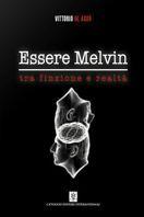''Essere Melvin'', quando la mente si scontra con le emozioni Sul sito libreriamo.it ''Essere Melvin'', quando la mente si scontra con le emozioni LIBRERIAMO http://www.libreriamo.it/a/13215/essere-melvin-quando-la-mente-si-scontra-con-le-emozioni.aspx