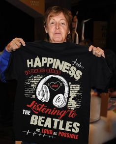 HAPPINESS IS LISTENING TO THE BEATLES AS LOUD AS POSSIBLE !!
