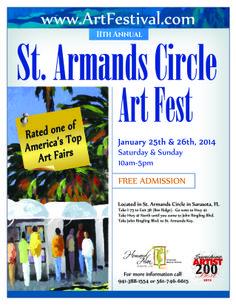 11th Annual St. Armands Circle Art Festival Sarasota, FL January 25th & 26th, 2014