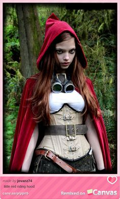 Steampunk Red Riding Hood?!  I'm in love.