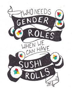 Who needs gender roles?