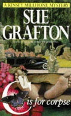 C Is for Corpse  (Kinsey Millhone, Bk 3) by Sue Grafton