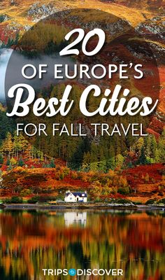20 of Europe's Best Cities for Fall Travel