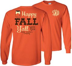 Happy Fall Y'all Monogrammed Long Sleeve by SweetSouthernCompany