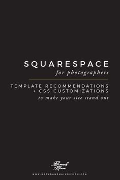 Squarespace for Photographers | Template Recommendations and CSS Customizations