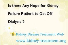 I am a kidney failure patient and just take dialysis for a while, the dialysis helps me live better than before. However, sometimes my phosphorus turned high. My hemoglobin is low and was requested for blood transfusion. But during the cross matching of the blood, it was almost four times resulted unmatched. So I had consulted a hematologist and advised to have a double dose of eposino. May I ask what are the foods should I eat? And is there any hope to off dialysis ?