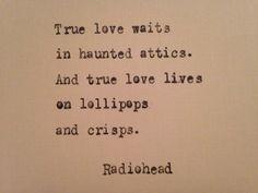 Radiohead True Love Waits lyrics typed on typewriter - unique gift Radiohead Tattoo, Radiohead Lyrics, Radiohead Poster, Song Lyrics, Words Can Hurt, Love Words, Song Quotes, Music Quotes, True Love Waits