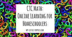 CTC Math: Online Learning for Homeschoolers  | My Little Poppies  Have you guys heard of CTC Math? It is an online math curriculum for homeschoolers and my littlest guy loves it!