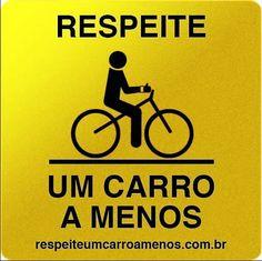 de bem com a vida - ir e vir usando bicicleta - use esse adesivo em sua bicicleta - respeite - estou andando de bicileta por tanto UM CARRO A MENOS nas ruas do RIO