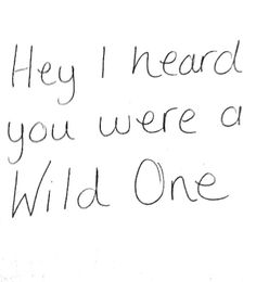 Makes me think of The Wild Ones. The Words, Love Life, My Love, Luanna, Wild Ones, Wild Things, Song Quotes, Favim, Happy Thoughts