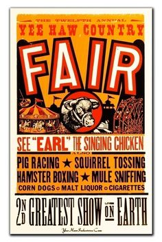COUNTY FAIR Mule Sniffing Squirrel Tossing Malt Liquor Hand Printed Letterpress Poster -earl singing chicken version