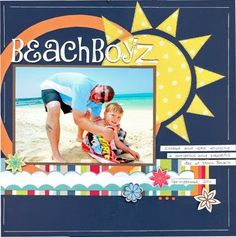 Beach Boyz...Summer Layout