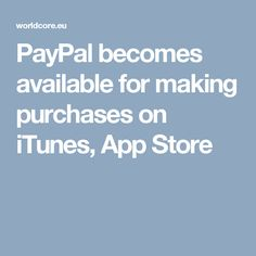 PayPal becomes available for making purchases on iTunes, App Store