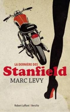 Critiques, citations, extraits de La dernière des Stanfield de Marc Levy. Pour son dix-huitième roman, un an après « L'Horizon à l'envers » Marc... George Harrison, Marc Lévy, Crime, Books, Images, Baltimore, Amazon, Google, London