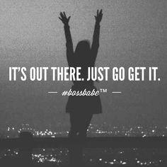 go get it!