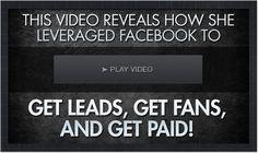 Get leads, get fans, get paid. Facebook training Fr.ee training inside!