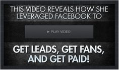 Get leads, get fans, get paid. Facebook training Fr.ee training inside!