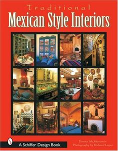 I am a Mexican, at heart.  Mexican Style Interiors (Schiffer Design Book) by Donna McMenamin, http://www.amazon.com/dp/0764316931/ref=cm_sw_r_pi_dp_OIoVqb0JMP9KD
