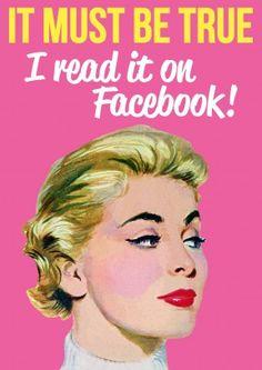 I Read It On Facebook   Every Day Card #funny #secret #facebook #vintage