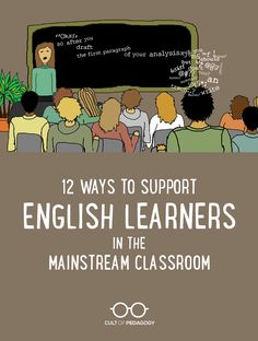 12 Ways to Support English Learners in the Mainstream Classroom Advice from three ESL teachers on the things regular classroom teachers can do to help English language learners thrive in mainstream classrooms. Ell Strategies, Teaching Strategies, Teaching Methodology, Co Teaching, Teaching English, Teaching Ideas, Education English, English Language Learners Elementary, Teaching Quotes