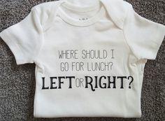 Infant Onesie Where Should I go for Lunch? Left or Right?/ Breastfeeding Onesie
