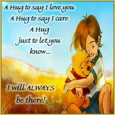 A Huge To Say I Love You And I Care love love quotes quotes quote friends hug hugs love quote winnie the pooh friendship quotes cute quotes winnie the pooh quotes Winne The Pooh, Winnie The Pooh Friends, Pooh And Piglet Quotes, Winnie The Pooh Sayings, Winnie The Pooh Pictures, Hug Quotes, Pomes, Pooh Bear, Disney Quotes