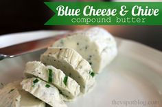 Blue Cheese & Chive Compound Butter Recipe - The V Spot