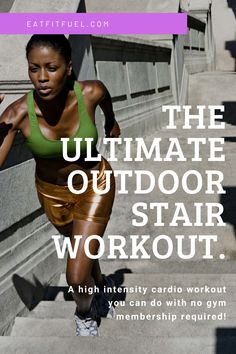 Great Leg Workouts, Quick Full Body Workout, Fast Workouts, Over 50 Fitness, Fitness Tips, Weight Training For Beginners, Stairs Workout, High Intensity Cardio, Outdoor Stairs