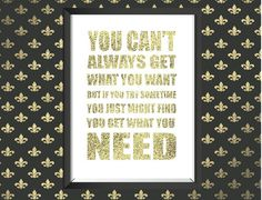 """Items similar to Real gold foil print wall art print white & gold foil """"you can't always get what you want"""" Rolling Stones Music Quote home decor on Etsy Rolling Stones Music, Etsy Shop Names, Gold Foil Print, Invitation Design, Invitations, Home Quotes And Sayings, Unique Wall Art, Typography Prints, Home Decor Wall Art"""