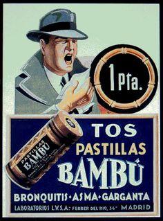Tos Pastillas Bambú - Bronquitis, Asma, Garganta Vintage Advertising Posters, Vintage Advertisements, Vintage Labels, Vintage Ads, Poster Vintage, Spanish Posters, Health Unit, Art Nouveau Poster, Old Commercials