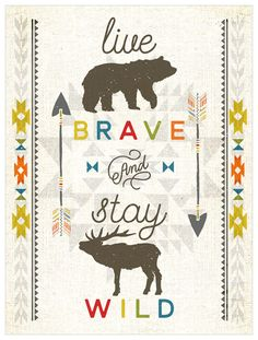 Live brave and stay wild! Another fabulous piece of inspirational wall art by Fancy That Design House & Co. Canvas Artwork, Canvas Wall Art, Baby Boutique Clothing, Mood Images, Artist Biography, Stay Wild, Inspirational Wall Art, Cute Quotes