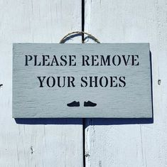 """Signs By Seasalt on Instagram: """"How could you not remove your shoes after reading this sign with those cute lil shoes on - I love them. I think it's because they remind me…"""""""