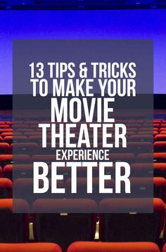 13 Movie Theater Hacks To Make Your Moviegoing Experience Better