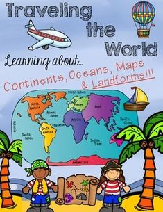 "Traveling the World - Continents, Oceans, Maps, and Landforms***Please look at the PREVIEW to check out this product. You will like what you see!!!***Travel the World and learn about our 7 amazing continents. Each continent has a ""Travel Guide"" to tell important facts about their continent."
