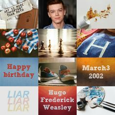 Harry Potter the Next Generation (Birthday): Hugo Frederick Weasley • March 3, 2002 • Gryffindor • Cameron Monaghan